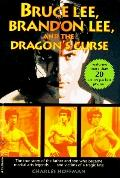 Bruce Lee, Brandon Lee and the Dragon's Curse