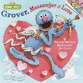 Grover, Messenger of Love - Joseph Ewers - Paperback