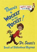 There's a Wocket in My Pocket! Dr. Suess's Book of Ridiculous Rhymes