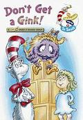 Don't Get a Gink!  (A Lift-and-Peek-A-Board Book Series) - Dr. Seuss - Paperback - BOARD
