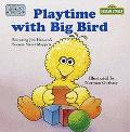 Playtime with Big Bird - Sesame Street - Board Book - BOARD