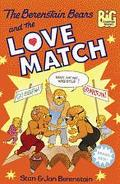 Berenstain Bears and the Love Match