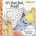 It's Your Bed, Fred