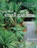 Practical Small Gardens