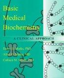 Basic Medical Biochemistry: A Clinical Approach