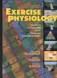 Exercise Physiology: Energy, Nutrition, and Human Performance