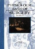Physiologic Basis of Surgery