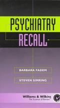 Psychiatry Recall
