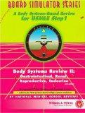 Body Systems Review II Gastrointestinal, Renal, Reproductive, Endocrine