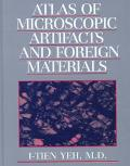 Atlas of Microscopic Artifacts and Foreign Materials