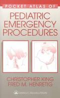 Pocket Atlas of Pediatric Emergency Procedures