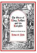 Story of King Arthur and His Knights Library Edition