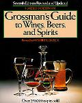Grossman's Guide to Wines, Beers, and Spirits