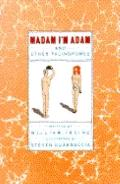 Madam I'm Adam: And Other Palindromes - William B. Irvine - Paperback