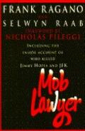 Mob Lawyer: Including the inside Account of Who Killed Jimmy Hoffa and JFK