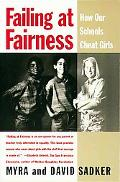 Failing at Fairness How Our Schools Cheat Girls