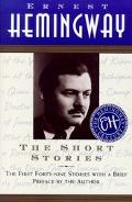 The Short Stories: The First Forty-nine Stories with a Brief Preface by the Author