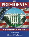 Presidents: A Reference History - Henry F. Graff - Paperback - 2ND
