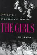 Girls: A True Story of Lifelong Friendship