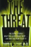 Threat: The Secret Alien Agenda