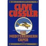 The Mediterranean Caper/ Iceberg (Dirk Pitt Adventure)