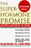 The Superhormone Promise: Nature's Antidote to Aging