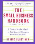 Small Business Handbook A Comprehensive Guide to Starting and Running Your Own Business