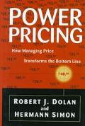 Power Pricing How Managing Price Transforms the Bottom Line