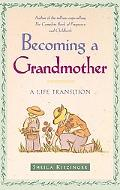 Becoming a Grandmother A Life Transition