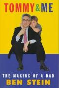 Tommy and Me: The Making of a Dad - Ben Stein - Hardcover