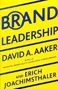 Brand Leadership Building Assets in the Information Society