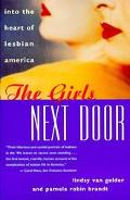 Girls Next Door Into the Heart of Lesbian America