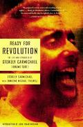 Ready For Revolution The Life And Struggles Of Stokely Carmichael (kwame Ture)