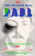 Walrus Was Paul The Great Beatle Death Clues
