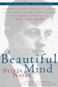 Beautiful Mind A Biography of John Forbes Nash, Jr., Winner of the Nobel Prize in Economics,...