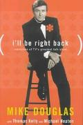 I'll Be Right Back: Memories of TV's Greatest Talk Show