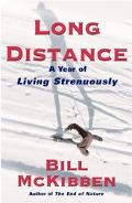 Long Distance A Year of Living Strenuously