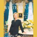 Invitation to the White House At Home With History