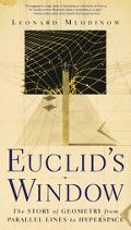 Euclid's Window The Story of Geometry from Parallel Lines to Hyperspace