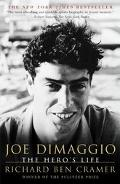 Joe Dimaggio The Hero's Life