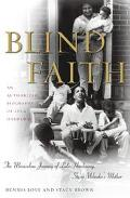 Blind Faith The Miraculous Journey of Lula Hardaway, Stevie Wonder's Mother  An Authorized B...