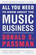 All You Need to Know About the Music Business: Revised and Updated for the 21st Century