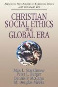 Christian Social Ethics in a Global Era