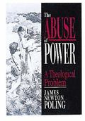 Abuse of Power A Theological Problem