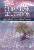 Mapping Christian Education Approaches to Congregational Learning