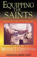 Equipping the Saints Mobilizing Laity for Ministry