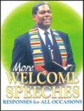 More Welcome Speeches and Responses for All Occasions