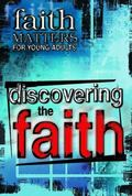 Practicing the Faith Faith Matters for Young Adults