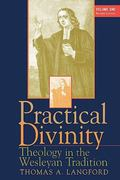 Practical Divinity Theology in the Wesleyan Tradition