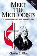 Meet the Methodists An Introduction to the United Methodist Church